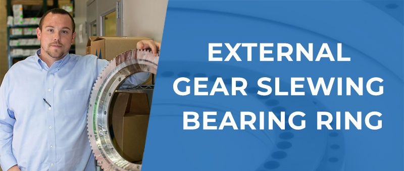 New Arrival: External Gear Slewing Bearing Ring