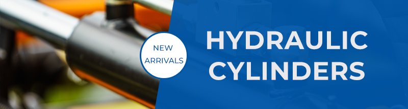 New Product Arrival: Hydraulic Cylinders