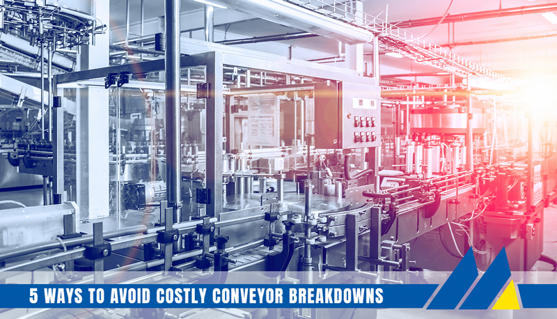 5 ways to Avoid Costly Conveyor Breakdowns