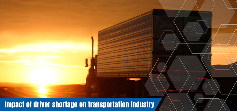 Impact of driver shortage on transportation industry