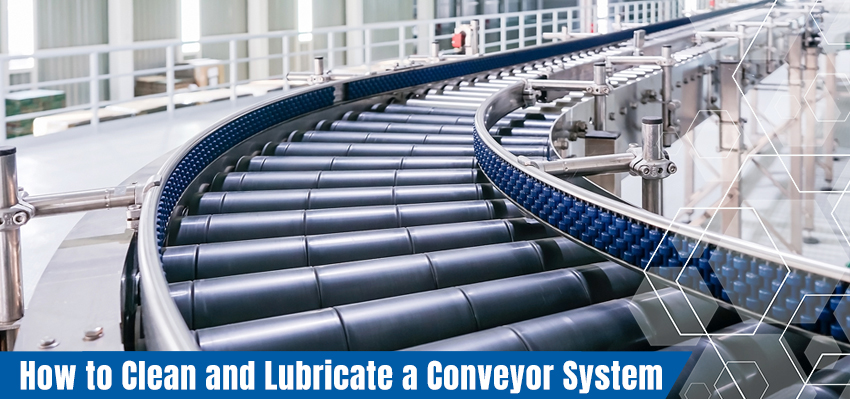 How-to-Clean-and-Lubricate-a-Conveyor-System