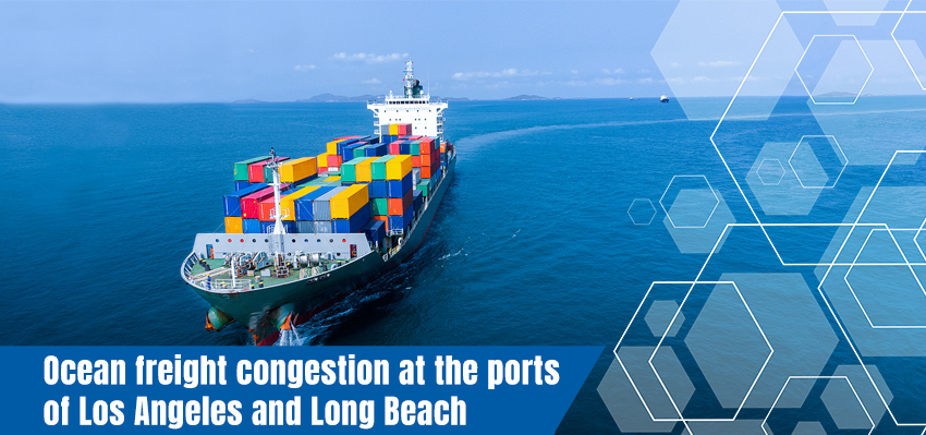 Ocean freight congestion at the ports of Los Angeles and Long Beach
